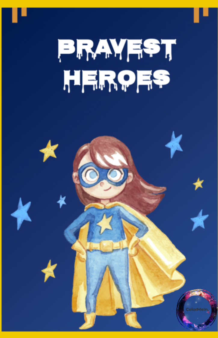 Bravest Heroes Coloring Book